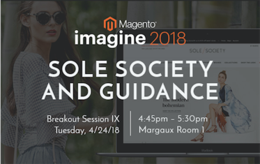 Guidance and Sole Society Talk Magento 2 at Imagine 2018